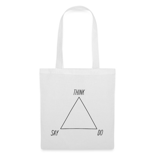 think do say white all black - Tote Bag