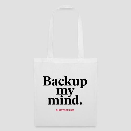 Backup my mind (Ghostbox Hörspiel) - Stoffbeutel