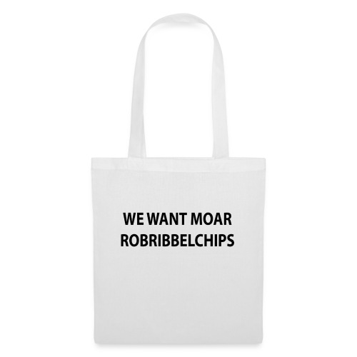 We want Moar RobRibbelchips T-Shirt (Female) - Tote Bag