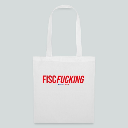FISCFUCKING Made in France - Tote Bag
