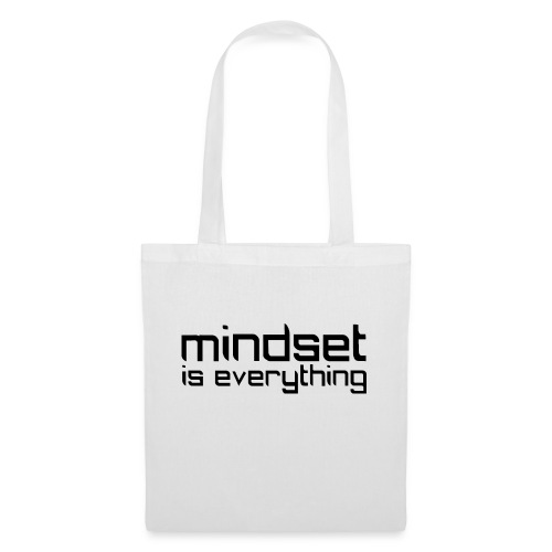 Mindset is everything - Tygväska