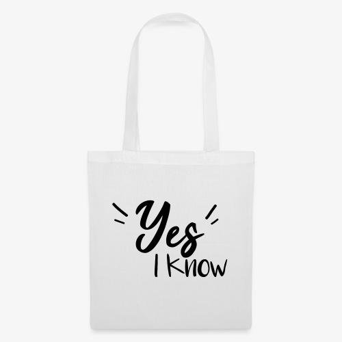 Yes, i know - Sac en tissu