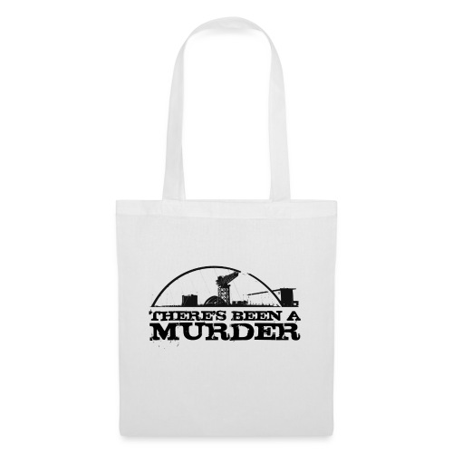 There s Been A Murder - Tote Bag