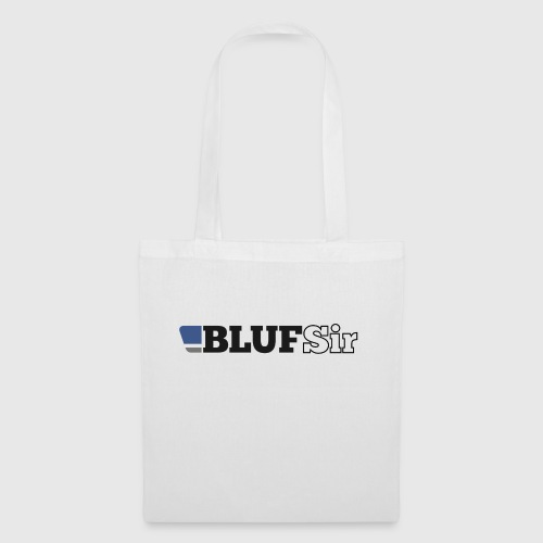 BLUF Sir - Tote Bag