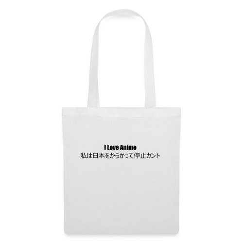 I love anime - Tote Bag