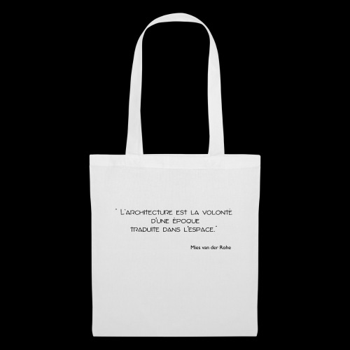Mies Van der Rohe - Citation - Tote Bag