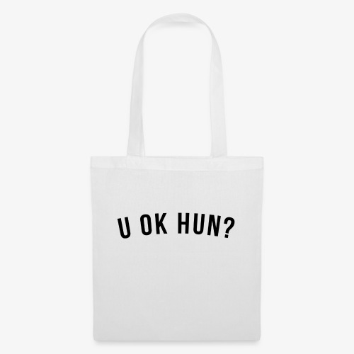 U OK HUN BLACK - Tote Bag