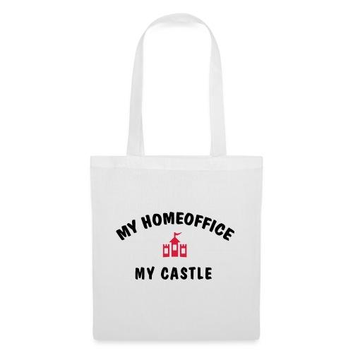 MY HOMEOFFICE MY CASTLE - Stoffbeutel