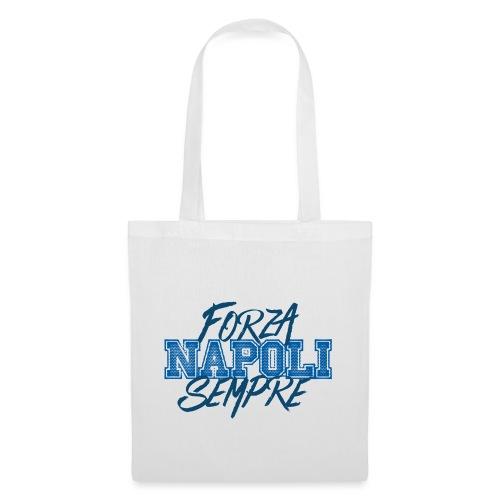 Forza Napoli Sempre - Borsa di stoffa