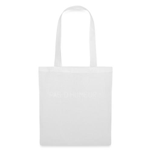 *NEW* Mauvaise humeur ! (F) - Tote Bag