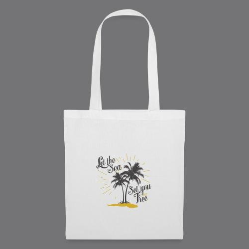 LET THE SEA SET YOU FREE Tee Shirts - Tote Bag