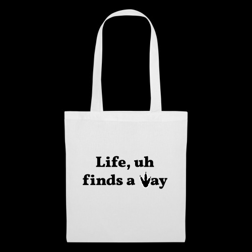 Life Finds a Way - Classic Movie quote design - Tote Bag