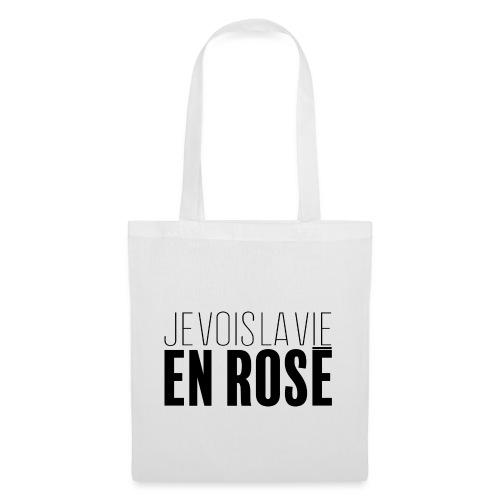 La vie en rosé - Tote Bag