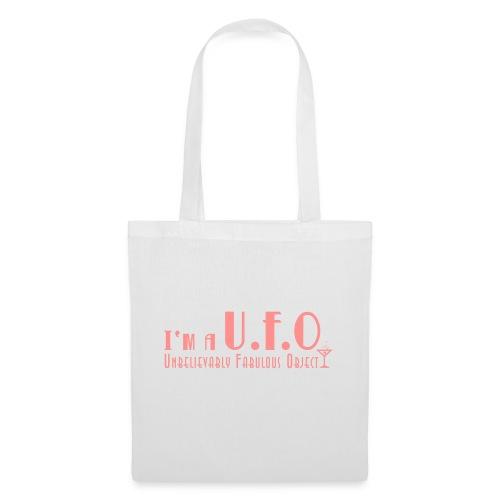 I'm a U.F.O - Unbelievable Fabulous Object - Tygväska