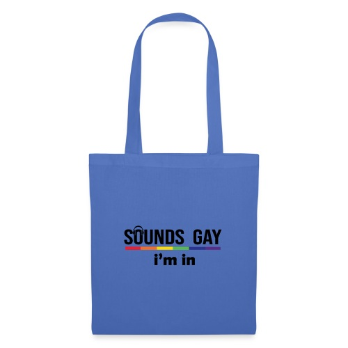 Sounds Gay I m In - Kangaskassi