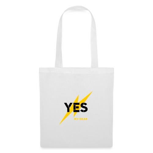 Yes my dear ! - Sac en tissu