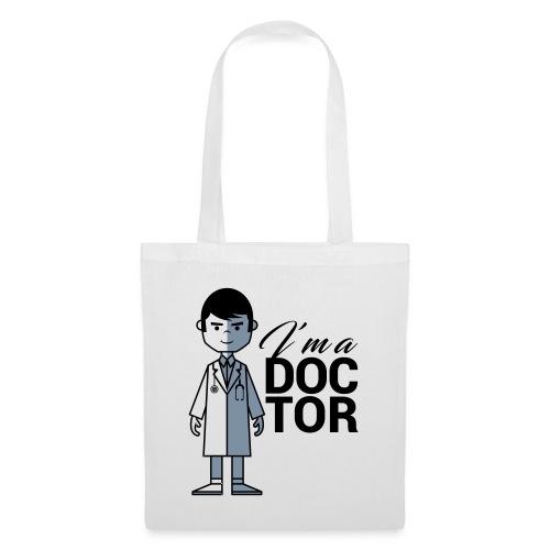 I'm a DOCTOR - Borsa di stoffa