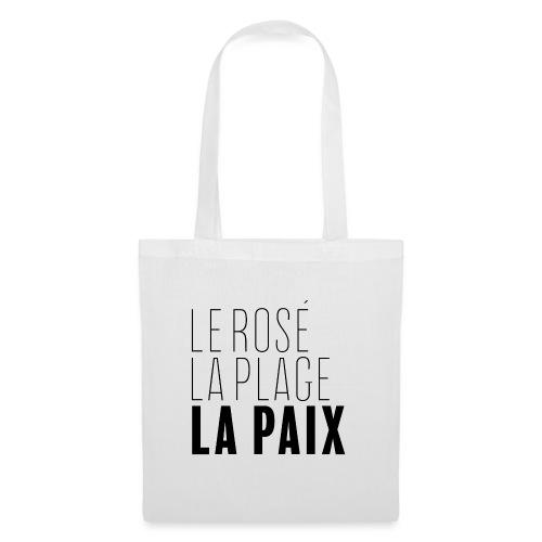 Le rosé, la plage, la paix - Tote Bag