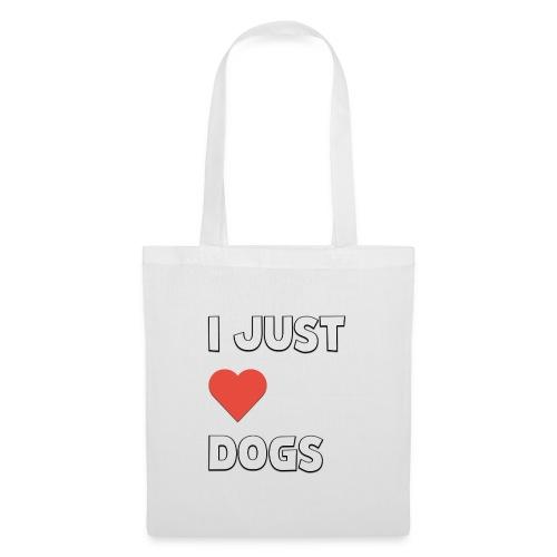 I Just Love Dogs - Tygväska