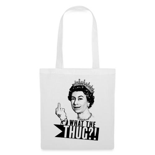 Elizabeth, queen of thug - Tote Bag