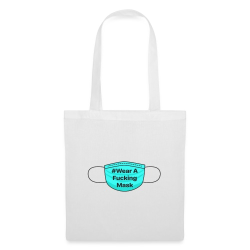 #WearAFuckingMask Black Earloops - Tote Bag