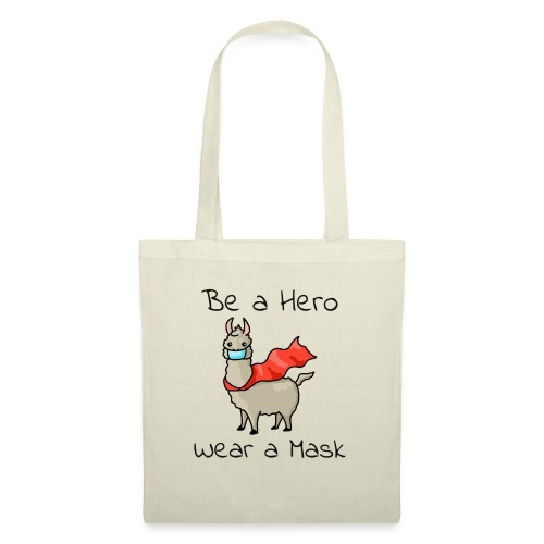 Sei ein Held, trag eine Maske! - Stoffbeutel