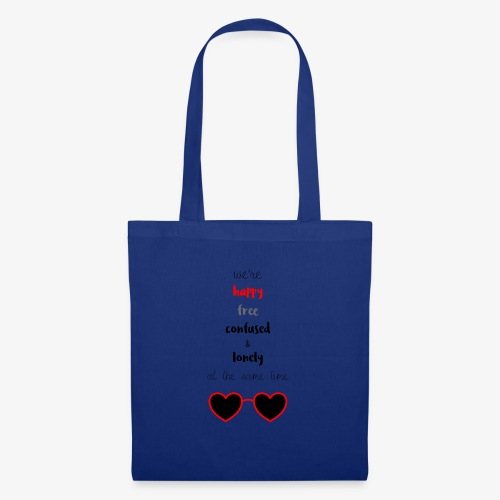 Happy Free Confused & Lonely - Tote Bag