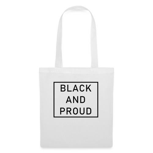 Black and Proud - Stoffbeutel