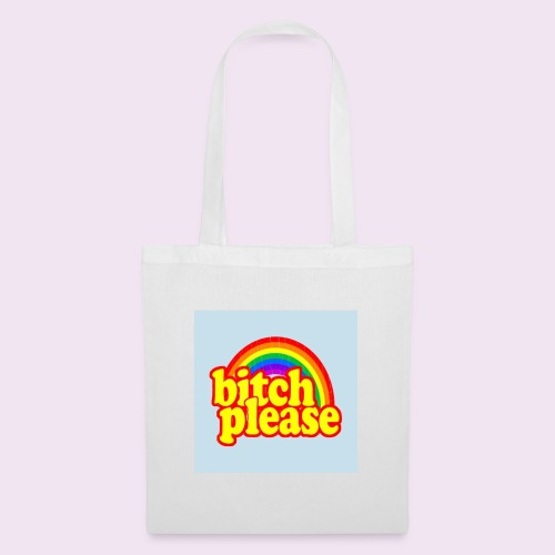 Bitch Please - Tote Bag