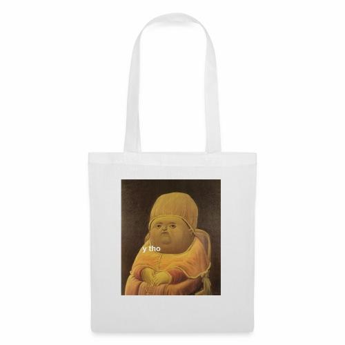 y tho - Tote Bag