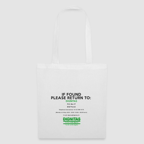 Dignitas - If found please return joke design - Tote Bag