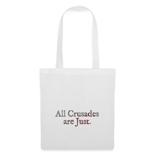 All Crusades Are Just. Alt.2 - Tote Bag