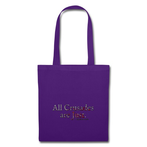 All Crusades Are Just. Alt.1 - Tote Bag