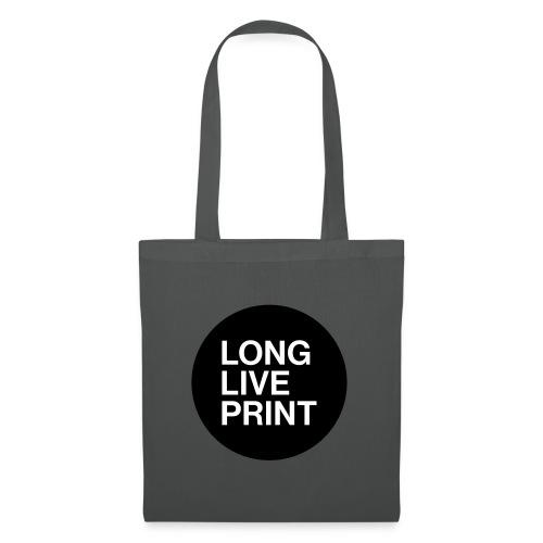 LONG LIVE PRINT - Stoffbeutel