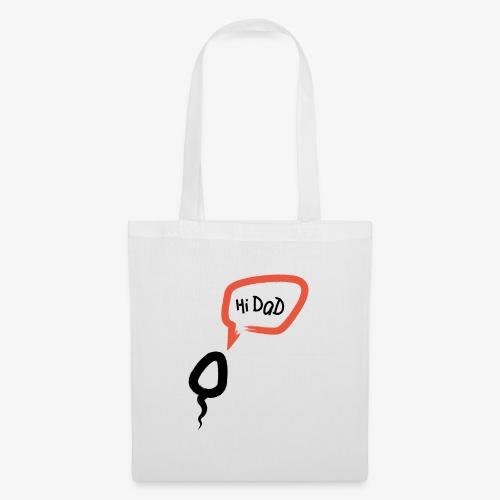 Hi dad - Tote Bag