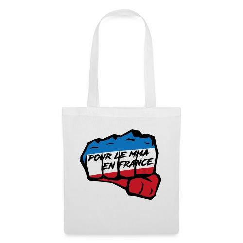 Pour le MMA - Tote Bag