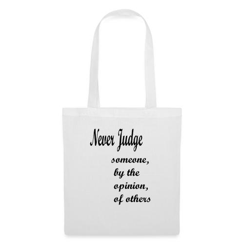 Never Judge - Tote Bag