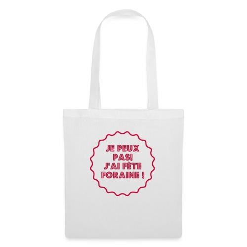 T-shirt divers fan de fête foraine peut pas fête - Tote Bag