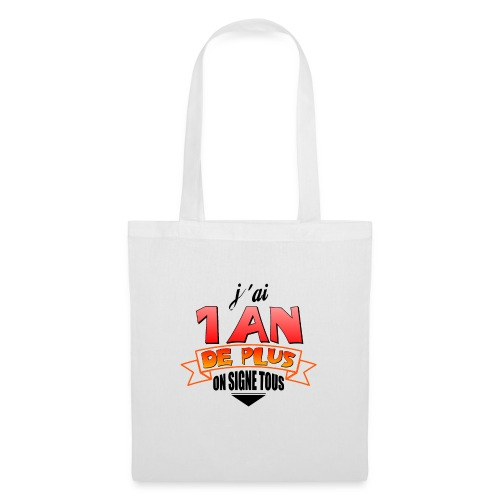 Tee shirt anniversaire - Tote Bag