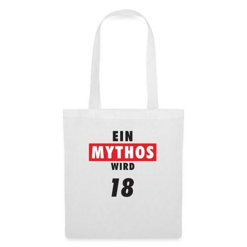 Ein Mythos wird 18 - Stoffbeutel
