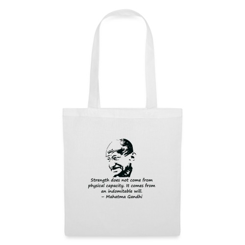 Strength Comes from Will - Tote Bag