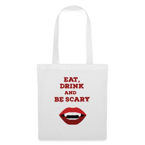 Eat Drink and Be Scary - Sac en tissu