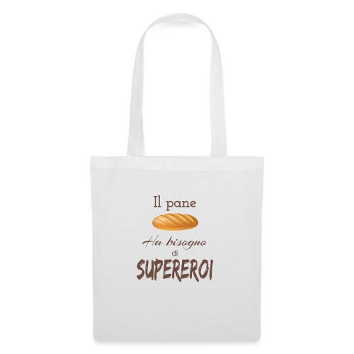 Pane Bisogno Supereroi - Borsa di stoffa