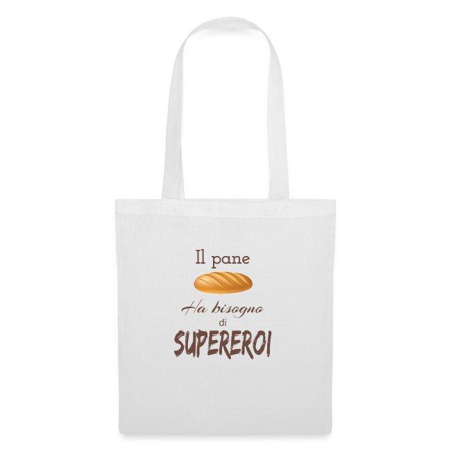 Pane Bisogno Supereroi