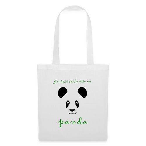 J'aurais voulu être un panda - Tote Bag