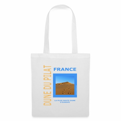 Dune du Pilat 2020 - La plus haute dune d'Europe - Tote Bag