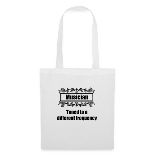 Musician tuned to a different frequency - Tote Bag
