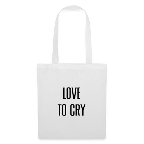 love to cry - Sac en tissu