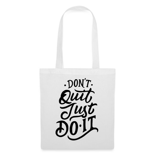 Don't quit just do it !