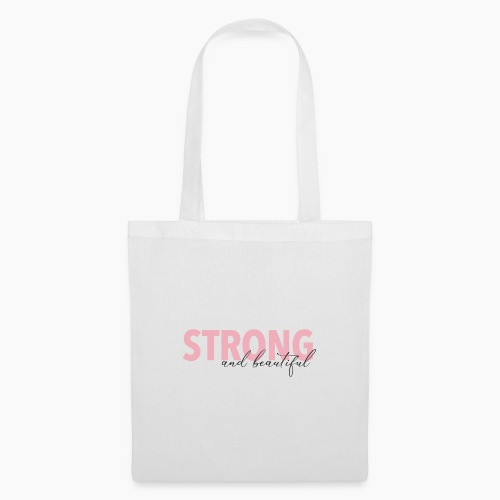 Strong and Beautiful - Tote Bag